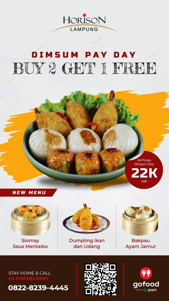 Dimsum Pay Day , Horison Lampung Tawarkan Buy Two Get One